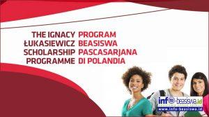 Ignacy Łukasiewicz Scholarship Programme: Beasiswa S2 di Polandia