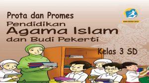 Prota dan Promes Agama Islam Kelas 3 K13 Revisi 2018