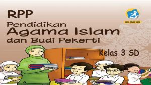 Rpp Agama Islam Kelas 3 SD K13 Revisi 2018